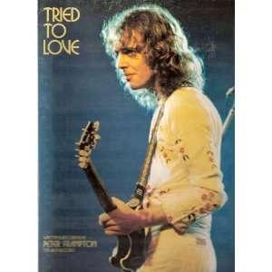 Tried to Love Sheet Music Peter Frampton Peter Frampton