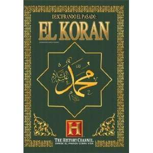 Past Secrets of the Koran (Descifrando el Pasado Secretos del Koran