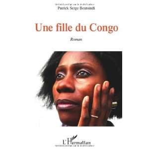 Une fille du Congo (French Edition) (9782296115583