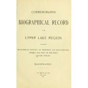com Commemorative Biographical Record Of The Upper Lake Region Books