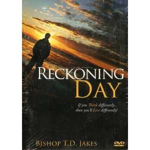 Reckoning Day: If You Think DifferentlyThen Youll Live Differently
