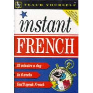 Teach Yourself Instant French (Teach Yourself Book & Tape