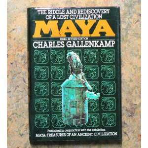 Maya: the Riddle and Rediscovery of a Lost Civilization. Third Revised
