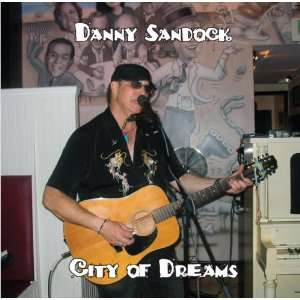 City of Dreams Danny Sandock Music