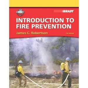 Introduction to Fire Prevention, Robertson, James C