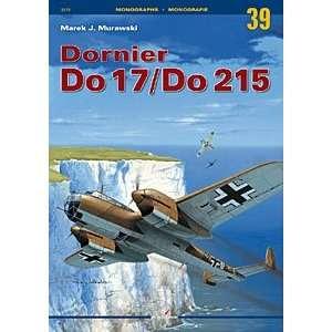 Dornier Do 17 / Do 215 (Monograph Series, 39): Books