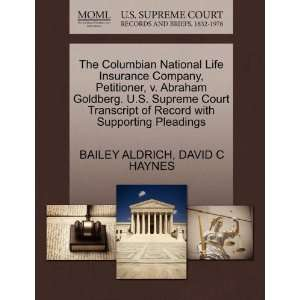 The Columbian National Life Insurance Company, Petitioner, v. Abraham