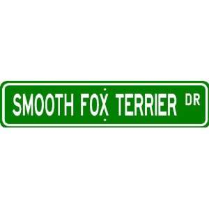 Smooth Fox Terrier STREET SIGN ~ High Quality Aluminum