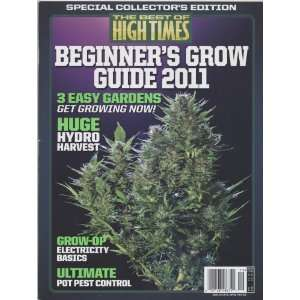 The Best Of High Times Beginners Grow Guide 2011: Various: Books