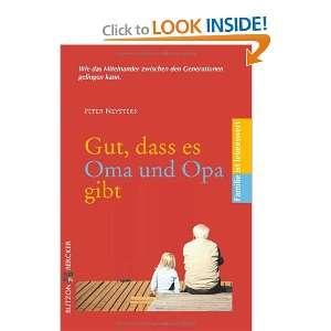 Gut, dass es Oma und Opa gibt (9783766614742): Peter