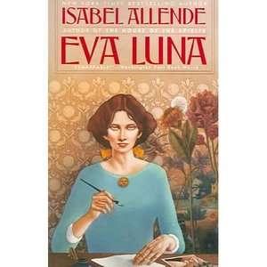 Walmar Eva Luna, Allende, Isabel Lieraure & Ficion