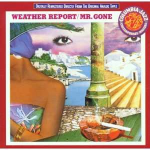 Mr Gone Weather Report Music