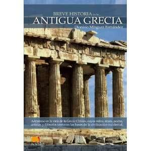 Breve Historia de la Antigua Grecia (Spanish Edition
