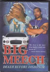 BIG MEECH: DEATH BEFORE DISHONOR
