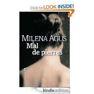 Mal de pierres (LITTERATUR) (French Edition) Milena AGUS, Dominique