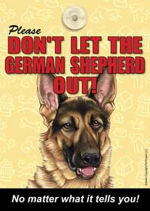 Dont Let the GERMAN SHEPHERD Dog Out Sign for Door
