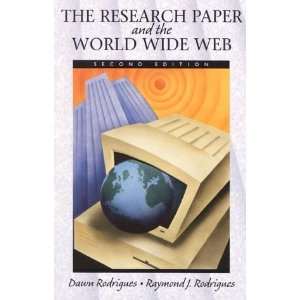 The Research Paper and the World Wide Web (2nd Edition