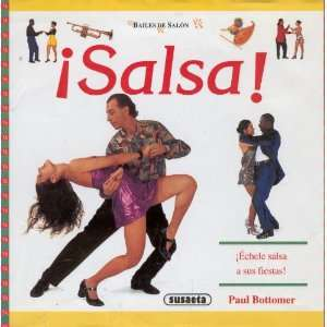 Salsa   Bailes de Salon (9788430587780): Paul Bottomer