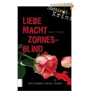Liebe macht zornesblind  Ralph Neubauer Bücher