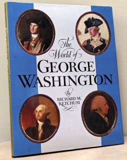 of George Washington by Richard M. Ketchum   American Heritage 1974