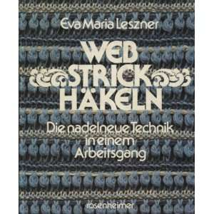 Technik in einem Arbeitsgang: .de: Eva Maria Leszner: Bücher
