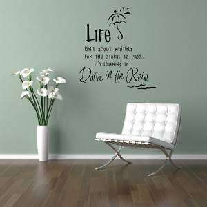 Dance in the Rain Vinyl Wall Saying Decal Sticker 24x23