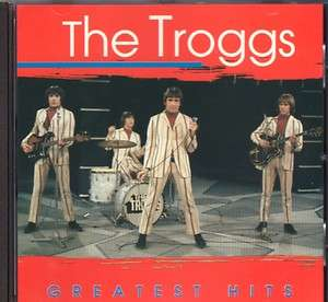 THE TROGGS   GREATEST HITS    CD m.  WILD THING + LOVE IS ALL AROUND