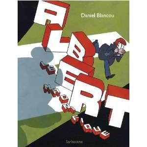 Albert le magnifique (French Edition) (9782848652672): Daniel
