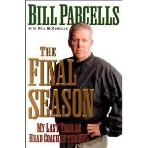 Year as Head Coach in the NFL (9780688174910) Bill Parcells Books