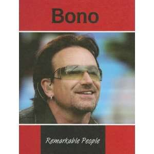 Bono (Remarkable People) (9781590366370): Sheelagh