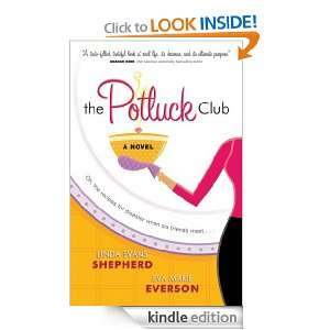 The Potluck Club (The Potluck Club, Book 1): Linda Evans Shepherd, Eva