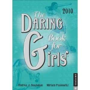 Daring Book for Girls 2010 Engagement Calendar