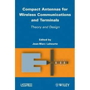 Compact Antennas for Wireless Communications and Terminals