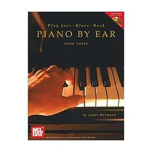 Piano By Ear   Play Jazz/Blues/Rock, Book 3 Electronics
