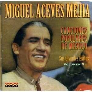 Canciones Populares de Mexico Sus Grandes Exitos Vol. 5