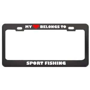 My Heart Belongs To Sport Fishing Hobby Sport Metal License Plate