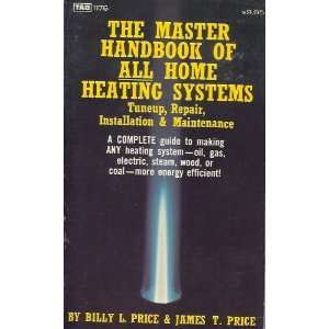 The Master Handbook of All Home Heating Systems (9780830611768) Books