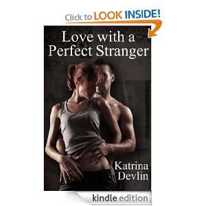 Love with a Perfect Stranger: Katrina Devlin:  Kindle Store