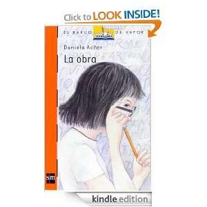 La obra (eBook ePub) (Barco De Vapor Naranja) (Spanish Edition