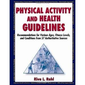 Physical Activity and Health Guidelines: Recommendations