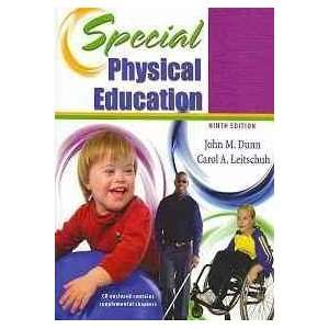 Special Physical Education [Paperback]: DUNN JOHN M: Books