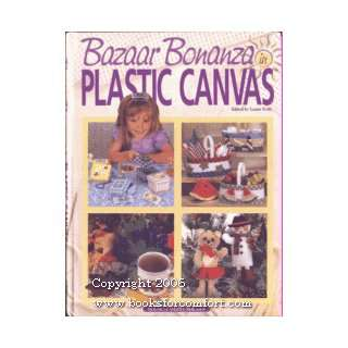 Bazaar Bonanza in Plastic Canvas (9781882138616) Laura