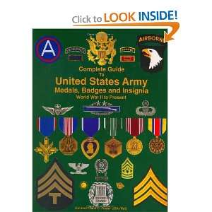 Guide to United States Army Medals, Badges and Insignia   World War