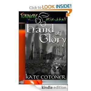Hand of Glory Kate Cotoner  Kindle Store