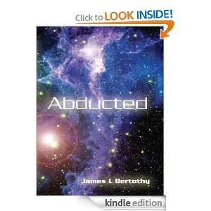 ABDUCTED (PRINS LOCK WARRIOR Series): JAMES BERTOTHY: