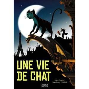 Une vie de chat (French Edition) (9782745936769) Alain