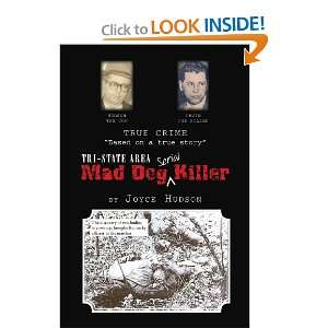 Start reading Tri State Area Mad Dog Killer on your Kindle in under