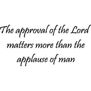 The Approval of the Lord Vinyl Wall Art Decal