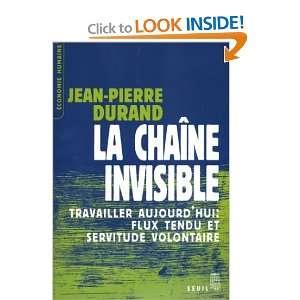 Chaine invisible (La) (9782020628815): Jean Pierre Durand