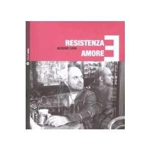 Resistenza e amore. Con CD Audio (9788861630178) Alessio